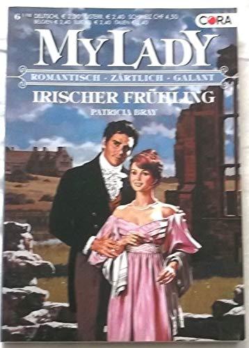 My Lady. Irischer Frühling. Romantisch. Zärtlich. Galant. Band 359