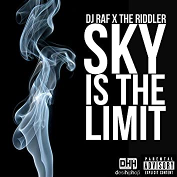 Sky Is the Limit (feat. DJ Raf) - Single