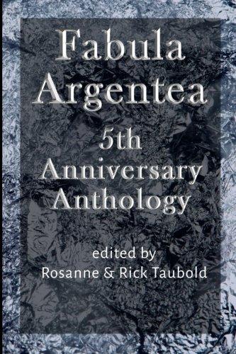 Fabula Argentea 5th Anniversary Anthology
