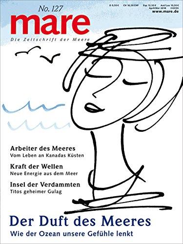 mare - Die Zeitschrift der Meere / No. 127 / Der Duft des Meeres: Wie der Ozean unsere Gefühle lenkt