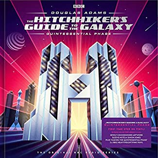 The Hitchhiker's Guide To The Galaxy - Quintessential Phase