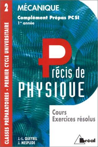 Mecanique Cours Exercices Resolus Complement Prepas Pcsi 1ere Annee