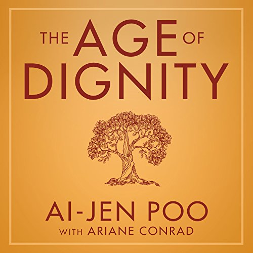 The Age of Dignity audiobook cover art