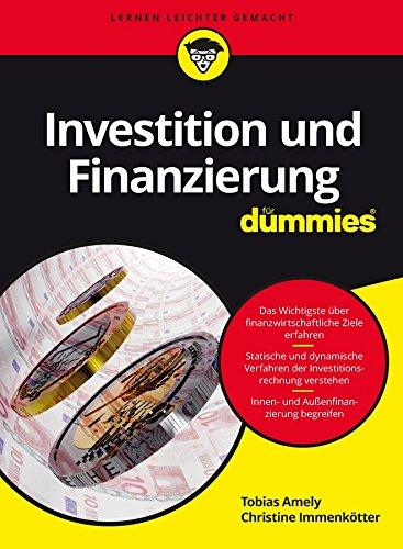 Investition und Finanzierung für Dummies