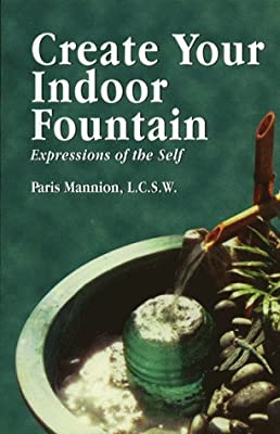 Create Your Indoor Fountain: Expressions of the Self
