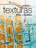 Recetas para pintar. Texturas