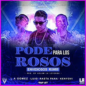 Poderosos para los Envidiosos (Reloaded) [feat. Luigi Rasta Pana & Kenyovi]