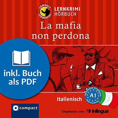 La mafia non perdona (Compact Lernkrimi Hörbuch) cover art