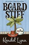 Board Stiff (An Elliott Lisbon Mystery Book 1) (English Edition)