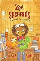 Dragones y malvaviscos / Dragons and Marshmallows (Zoé y Sasafrás)