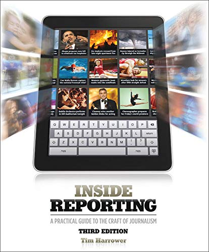 Compare Textbook Prices for Inside Reporting 3 Edition ISBN 9780073526171 by Harrower, Tim