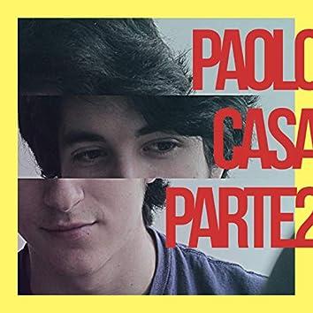 Paolo Casa, Pt. II