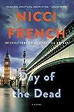 Day of the Dead: A Novel (A Frieda Klein Novel Book 3)