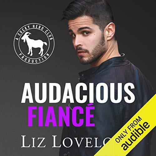 Audacious, Fiancé cover art