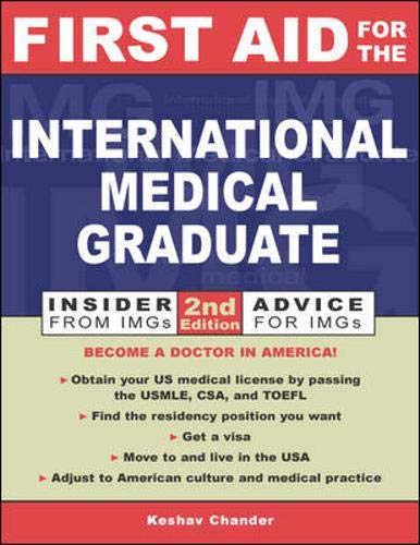 Download First Aid for the International Medical Graduate (First Aid Series) 0071385320