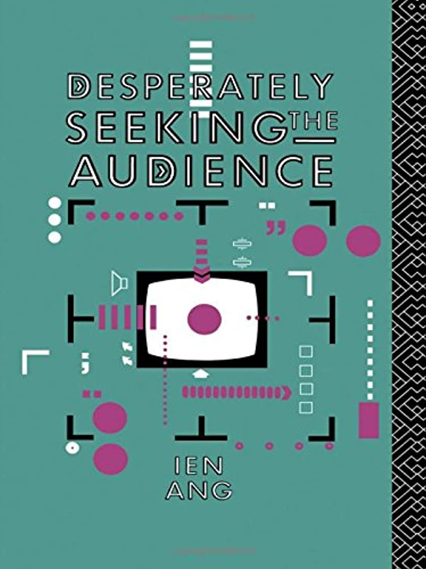銛マウス拒絶Desperately Seeking the Audience