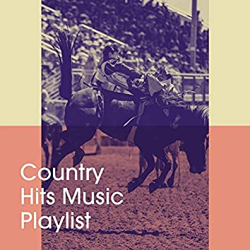 Country Hits Music Playlist