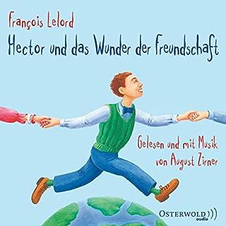 Hector und das Wunder der Freundschaft Titelbild