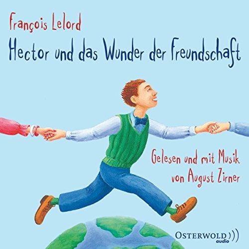Hector und das Wunder der Freundschaft cover art