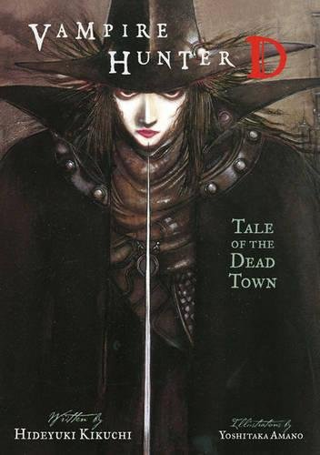Vampire Hunter D Volume 4: Tale Of The Dead Town