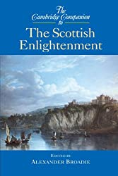 The Cambridge Companion to the Scottish Enlightenment (Cambridge Companions to Philosophy) : Alexander Broadie