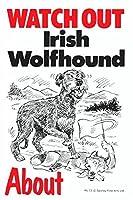WATCH OUT Irish Wolfhound アニメイラストサインボード:アイリッシュウルフハウンド イギリス製 英語看板 Made in U.K [並行輸入品]