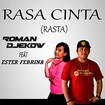 Rasa Cinta (Rasta) [feat. Ester Febrina]