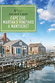 Explorer's Guide Cape Cod, Martha's Vineyard, & Nantucket (11th Edition) (Explorer's Complete)