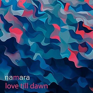 Love Till Dawn