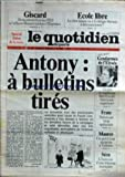 QUOTIDIEN DE PARIS (LE) [No 1204] du 08/10/1983 - GISCARD - AFFAIRE BONNET - ECOLE...