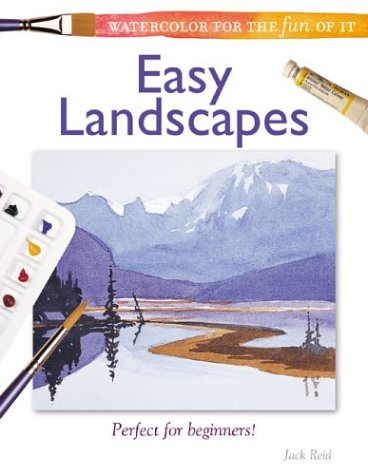 Easy Landscapes: Easy Landcapes (Watercolor for the Fun of it)