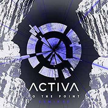 To The Point (Remixed)