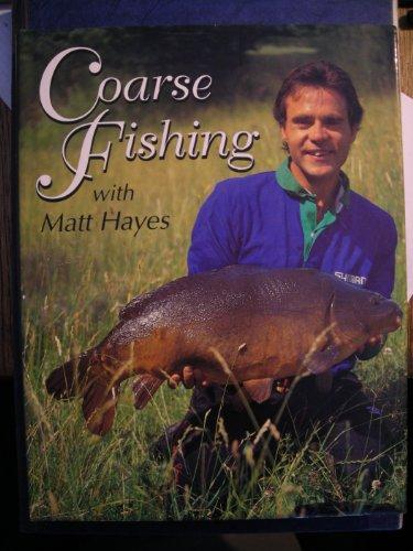 Coarse Fishing with Matt Hayes