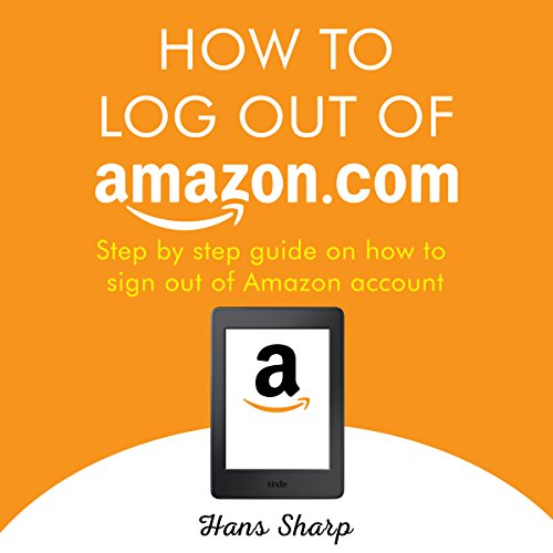 How to Log Out of Amazon.com audiobook cover art