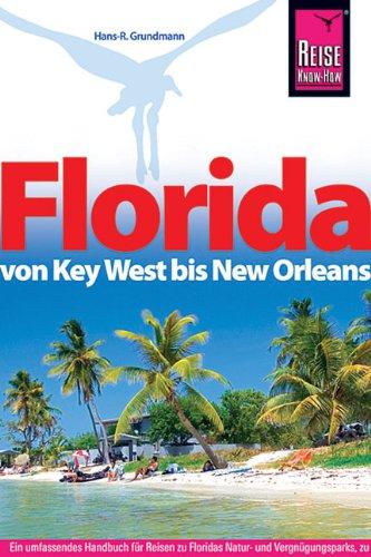 Image of Florida: Von Key West bis New Orleans