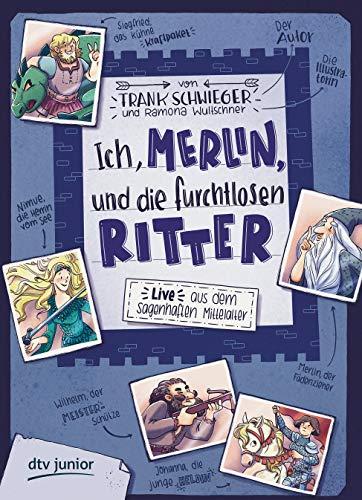 Ich, Merlin, und die furchtlosen Ritter (Geschichte(n) im Freundschaftsbuch-Serie, Band 4)