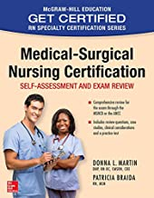 Medical-Surgical Nursing Certification (McGraw-Hill Education Get Certified RN Specialty Certification)