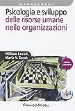 Psicologia e sviluppo delle risorse umane nelle organizzazioni