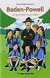 Baden-Powell. Un generale tra gli scout