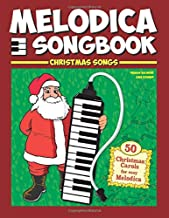 Melodica Songbook: Christmas Songs