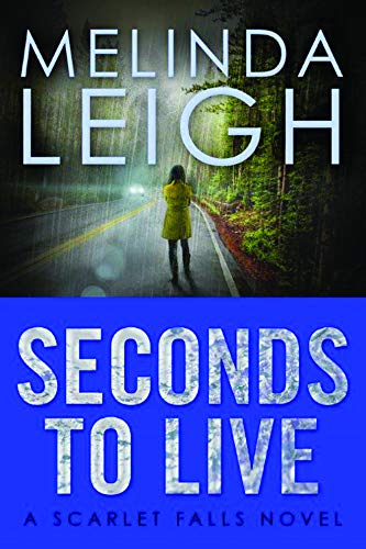 Seconds to Live (Scarlet Falls)