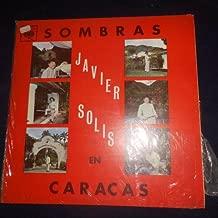 Sombras, Javier Solis en Caracas Sello: CBS, DCA 560 Formato: Vinyl, LP, Album País: Venezuela
