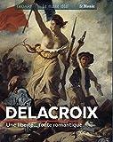 Delacroix - Une liberté... toute romantique
