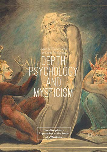 Depth Psychology and Mysticism (Interdisciplinary Approaches to the Study of Mysticism)