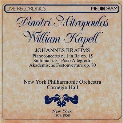 Concerto per piano n.1 op 15 in re (1854 58) Academic festival ouverture op 80 (1880) Sinfonia n.3 op 90 in FA (1883) Poco allegro (1953 14.4 New York)
