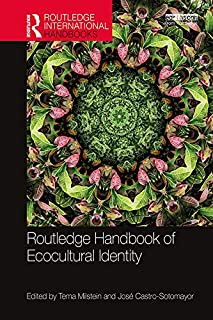 Routledge Handbook of Ecocultural Identity (Routledge International Handbooks)