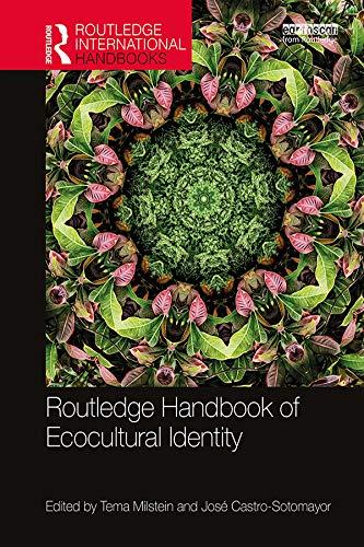 Routledge Handbook of Ecocultural Identity (Routledge International Handbooks) (English Edition)