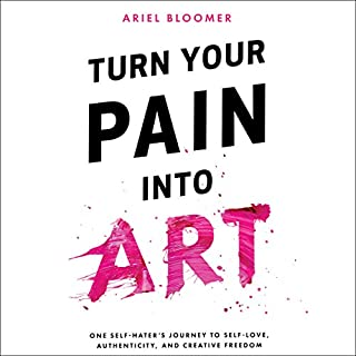 Turn Your Pain into Art audiobook cover art