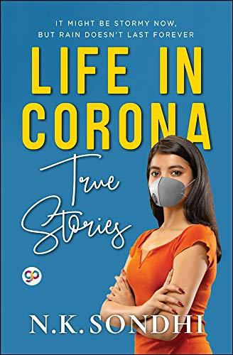 Life in Corona: True Stories