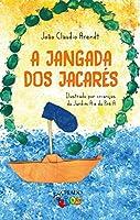A jangada dos jacarés (Portuguese Edition)